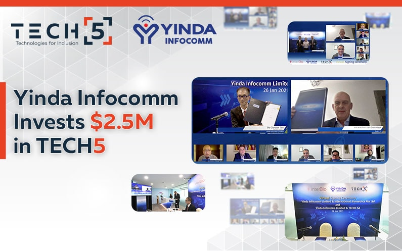 Yinda Infocomm Invests $2.5M in TECH5 Recognizing the Company's Leadership and Growth Potential in Identity Management and Digital ID