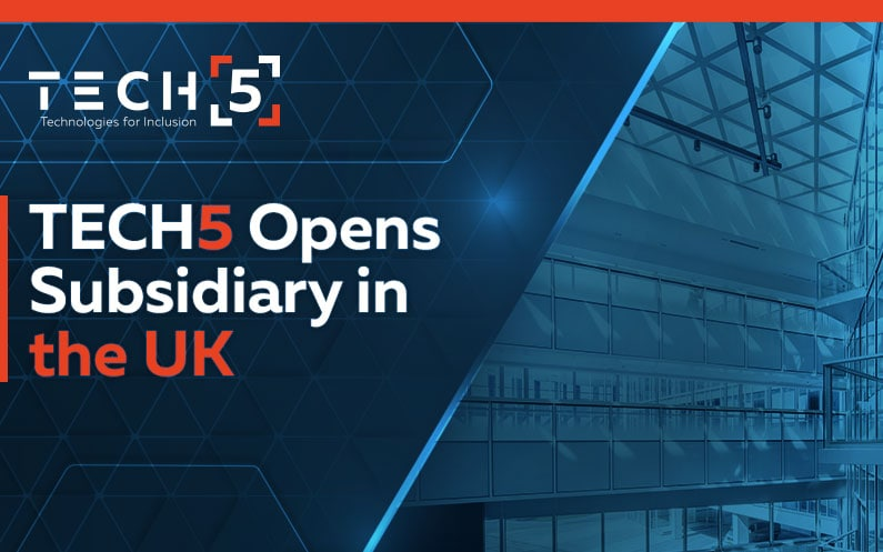 TECH5 Opens Subsidiary in the UK to Serve the UK Digital Identity Management Market
